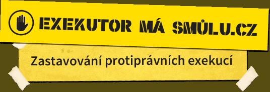 Exekutor má smůlu.cz